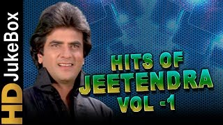 Hits of Jeetendra Vol 1 | Jeetendra Superhit Song Collection | Best Bollywood Songs Jukebox