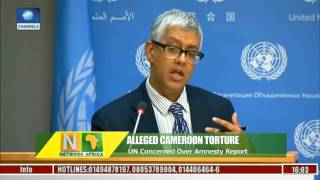 Alleged Cameroon Torture: UN Concerned Over Amnesty Report