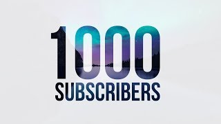 1,000 Subscribers !