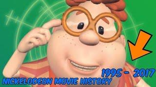 Nickelodeon Movie History 1995 - 2017