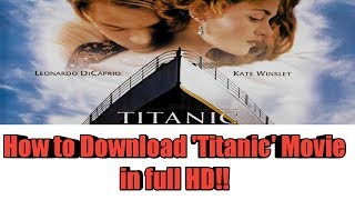 Titanic full movie download in hd