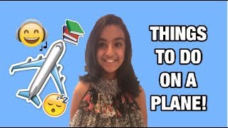 10 Things To Do On A Plane! ✈️