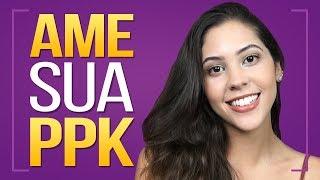 🍑TIPOS DE PPKS QUE EXISTEM🍑 | Dora Figueiredo