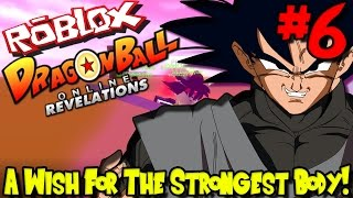 A WISH FOR THE STRONGEST BODY! | Roblox: Dragon Ball Online Revelations (Kai Race) - Episode 6