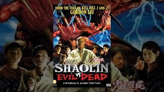 Shaolin vs Evil Dead | Martial Arts Horror Movie
