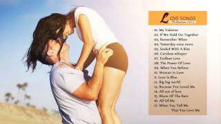 Romantic Love Songs Collection   Best Love Songs 2015   The Best Love Songs Of All Time
