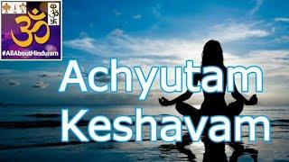 Achyutam Keshavam 🕉️💜 By Uma Mohan