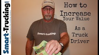 How to Increase Your Value as a Professional Truck Driver