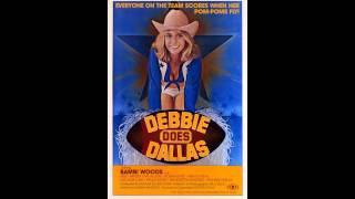 Debbie Does Dallas Theme Song (Original Movie Mix)