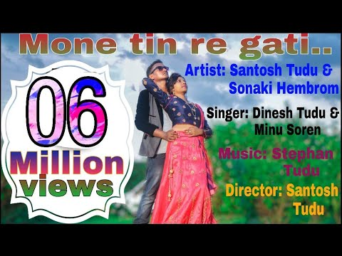 Xxx Mp4 Mone Tin Re Gati New Santhali Video Song Santosh Sonaki 3gp Sex