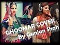 Ghoomar Cover Song Padmavati Gunjan Shah Deepika Padukone Shreya Ghoshal Swaroop Khan mp3