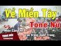 Download Video Download Karaoke Về Miền Tây Tone Nữ Nhạc Sống | Trọng Hiếu 3GP MP4 FLV