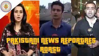 PAKISTANI NEWS REPORTERS ROAST || ROAST_CHILLI ||