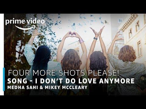 Xxx Mp4 I Don T Do Love Anymore Mikey McCleary Ft Medha Sahi 3gp Sex