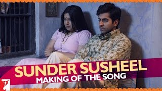 Making Of The Song Sunder Susheel - Dum Laga Ke Haisha