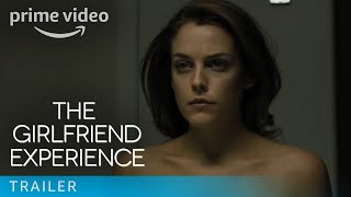 The Girlfriend Experience - Launch Trailer | Amazon Prime Video