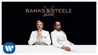 Banks and Steelz - Giant [Official Audio]
