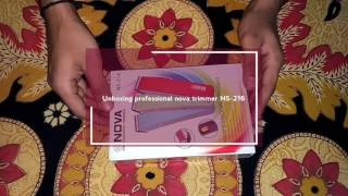 professional nova hair trimmer NS-216/NHT-1046/NHT-1047 Unboxing
