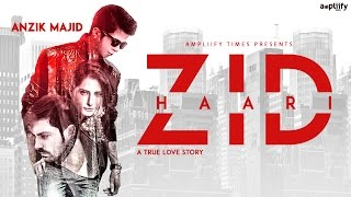 Zid Haari (Full Video) | Anzik Majid | Ampliify Times