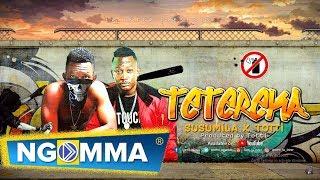 Susumila & Totti - Tetereka Official Audio