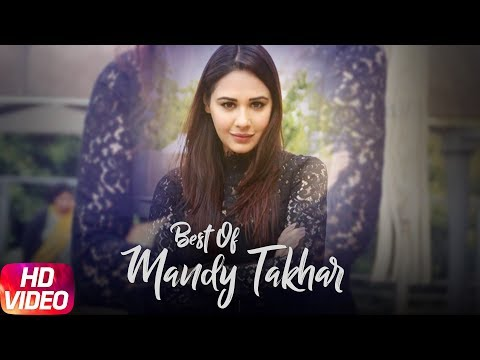 Best of Mandy Takhar | Video Jukebox | Punjabi Song Collection | Speed Records