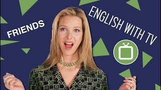 Learn English with Friends: Phoebe Runs Weird