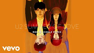 U2 - Summer Of Love (Robin Schulz Remix)