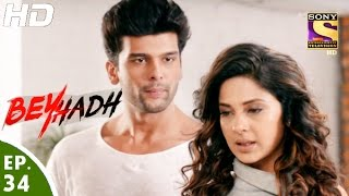 Beyhadh - बेहद - Episode 34 - 25th November, 2016