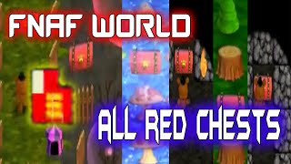 FNaF World - The Red Chests