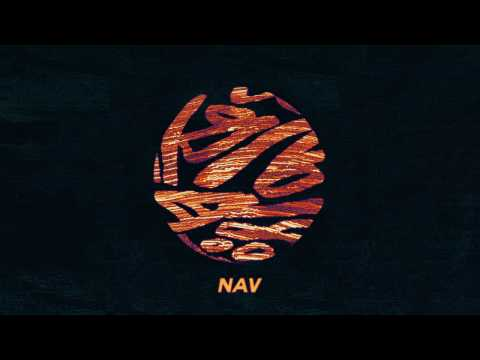NAV Some Way ft. The Weeknd Official Audio