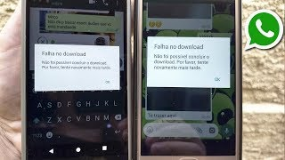 Whatsapp falha no download de audio, imagens e vídeo? Como Resolver!