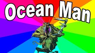 What Is Ocean Man? The history and origin of the ocean man song memes