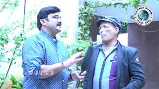 Exclusive Kashinath Last Interview with Sakkat Suddi