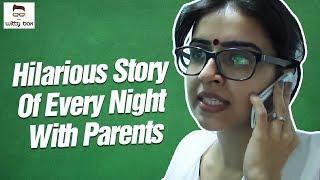 Teri Maa Ki : Hilarious Story Of Every Night With Parents