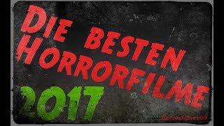 Die besten Horrorfilme 2017