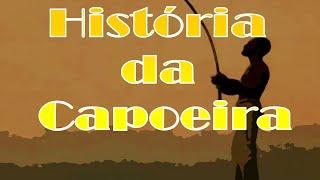 A história da capoeira