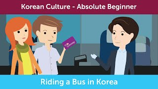How to Ride A Bus in Korea | Innovative Korean