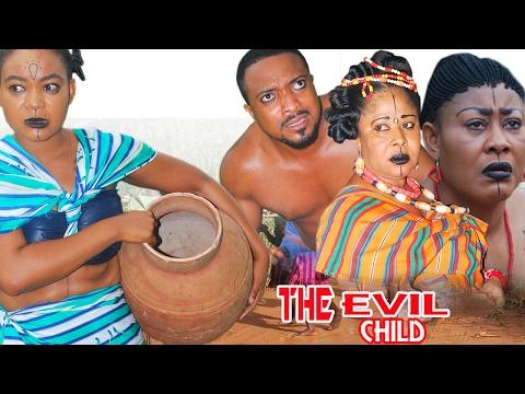 The Evil Child Season 4  - 2017 Latest Nigerian Nollywood Movie