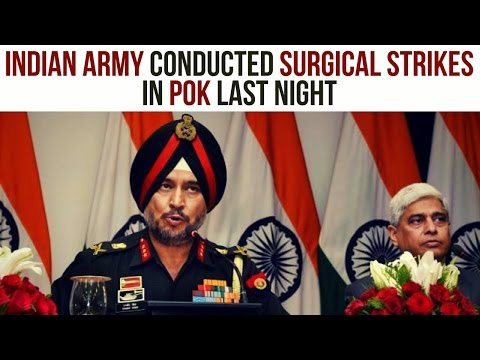 Indian Army Conducted Surgical Strikes In POK Last Night