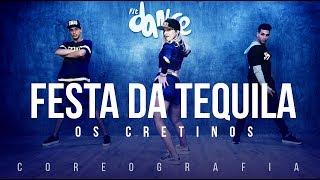 Festa da Tequila - Os Cretinos  | FitDance TV (Coreografia) Dance Video