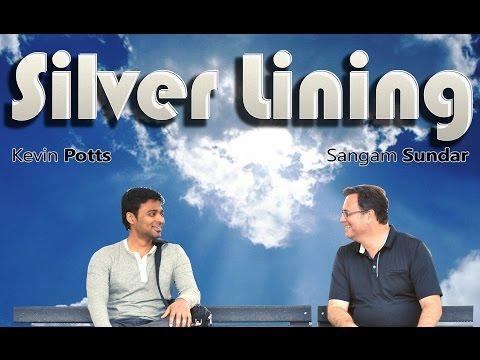Silver Lining - Latest Short Film 2017