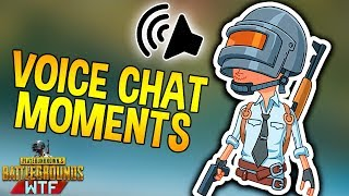 PUBG FUNNY VOICE CHAT MOMENTS! Ep 1 (playerunknown