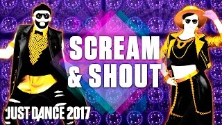 Just Dance 2017: Scream & Shout by will.i.am Ft. Britney Spears- Official Track Gameplay [US]