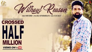 Without+Reason+-+Mani+Singh+%7C%7C+Latest+Punjabi+Songs+2017+%7C%7C+Leinster+Productions