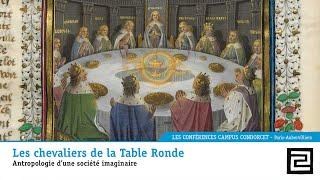 POÉSIE MÉDIÉVALE – Michel PASTOUREAU : Les chevaliers de la Table Ronde (Conférence vidéo, 2015)