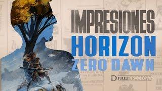 HORIZON ZERO DAWN - Impresiones tras probarlo | DFreeCritical