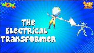 The Electrical Transformer - Vir: The Robot Boy - Kid's animation cartoon series