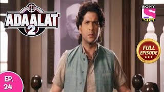 Adaalat 2  - Full Episode 24 - 25th  December, 2017