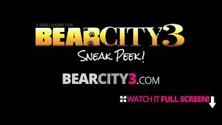 BearCity 3 OFFICAL SNEAK PEEK TRAILER