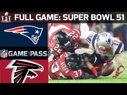 Super Bowl 51 FULL GAME New England Patriots vs. Atlanta Falcons